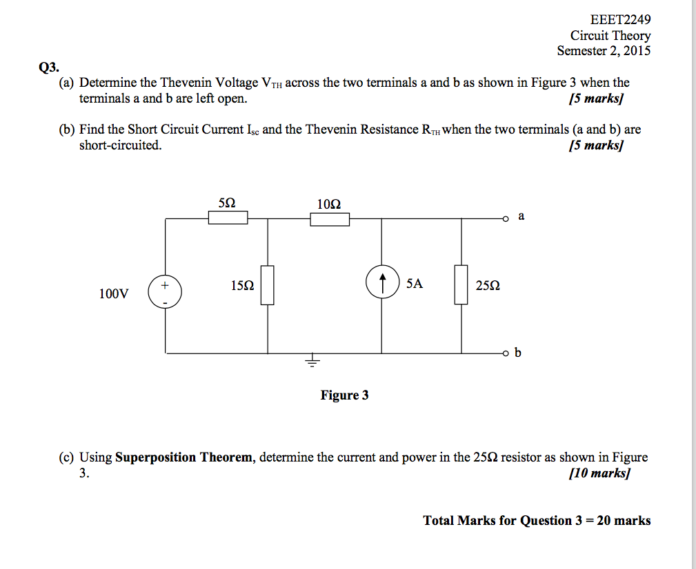 Solved Circuit Theory Semester 2 2015 Q3 A Determine Electrical The Concept Of Wiring In Parallel And Thevenin Voltage Vh