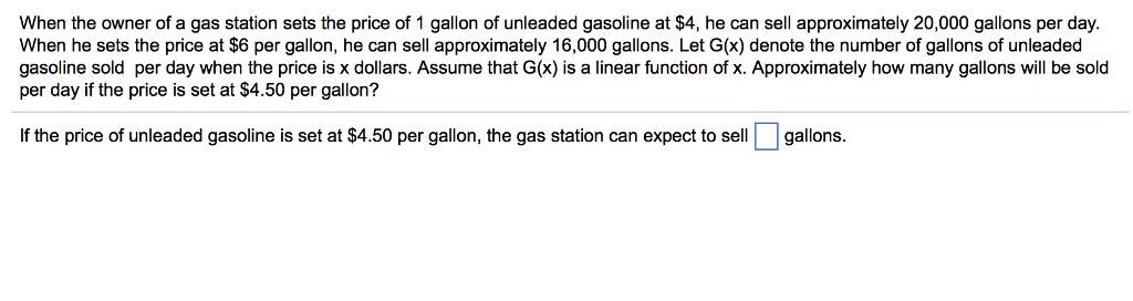 When The Owner Of A Gas Station Sets Price 1 Gallon Unleaded Gasoline