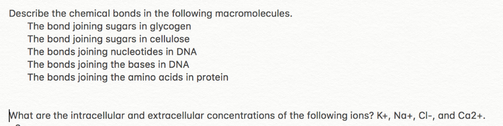 Describe the chemical bonds in the following macromolecules The bond joining sugars in glycogen The bond joining sugars in ce