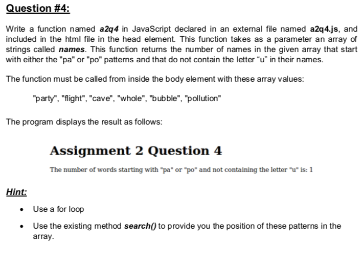 Solved: Question #4: Write A Function Named A2q4 In JavaSc