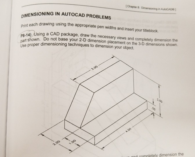 Solved: Chapter 8 Dimensioning In AutoCADB I MENSIONING IN