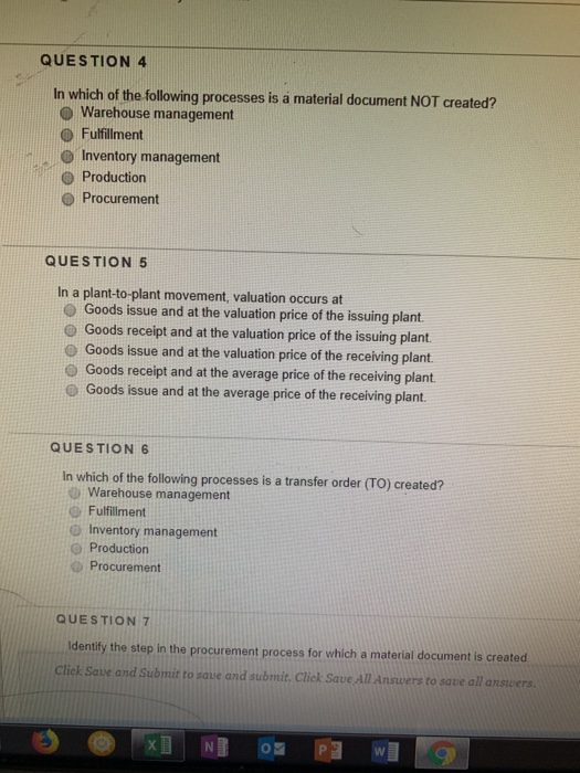 Solved: QUESTION 4 In Which Of The Following Processes Is