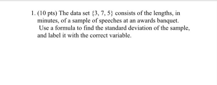 Solved: 1  (10 Pts) The Data Set (3, 7, 53 Consists Of The