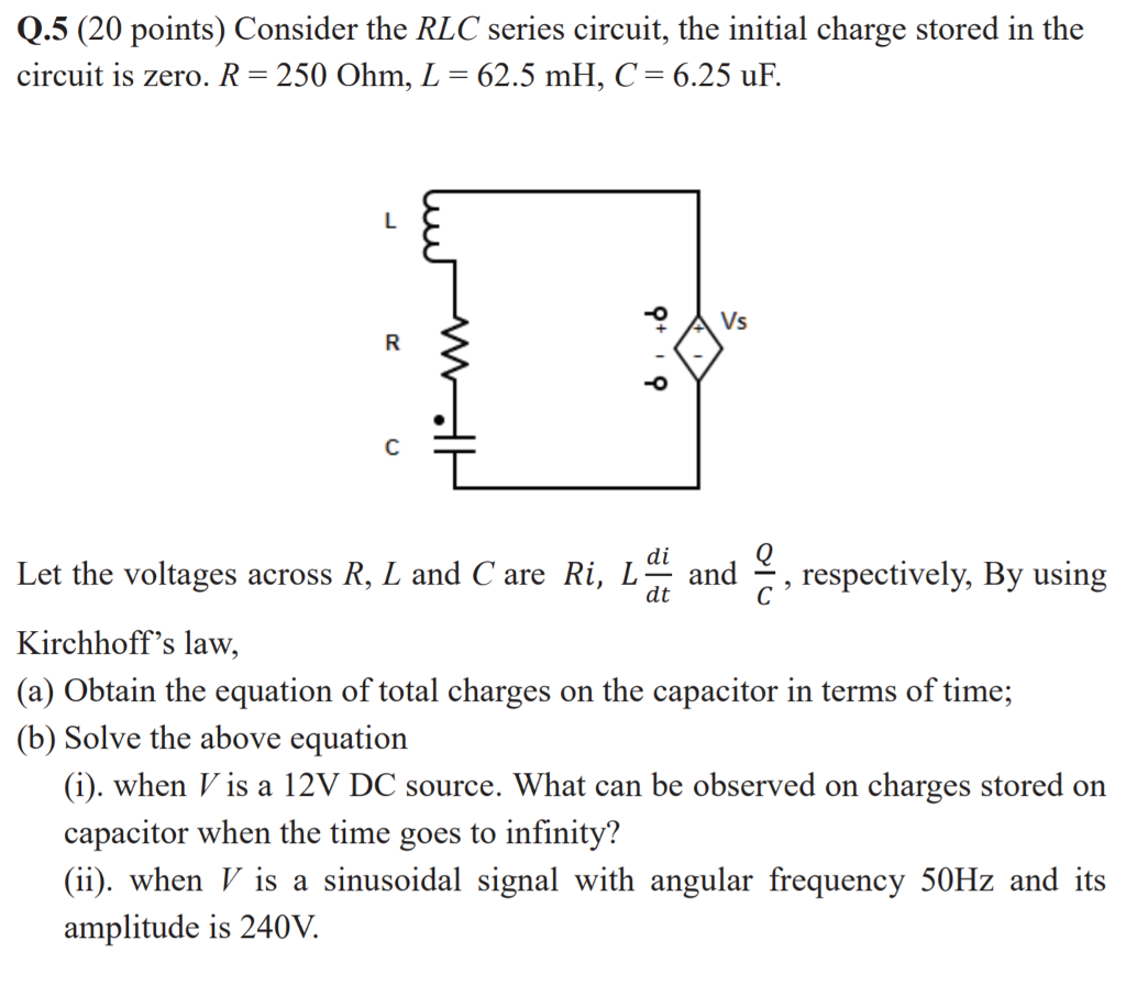 solved q5 20 points consider the rlc series circuit t