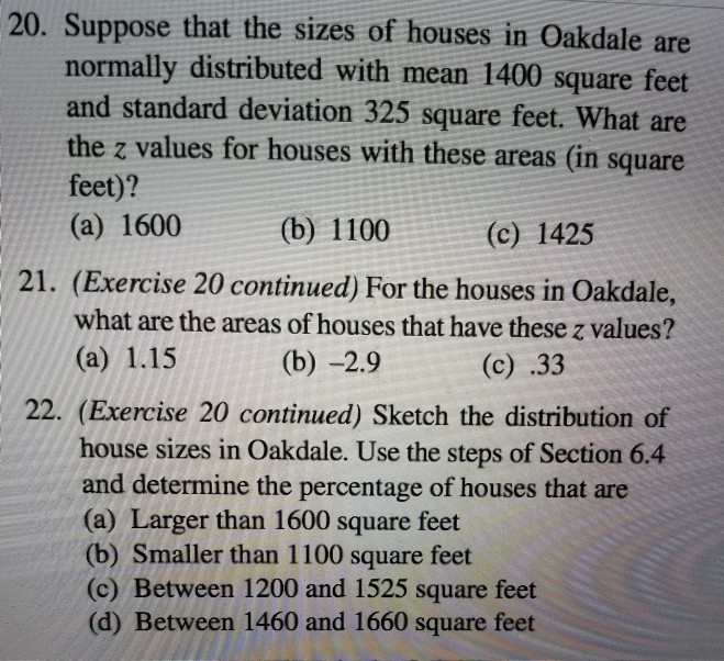 Solved: 20  Suppose That The Sizes Of Houses In Oakdale Ar