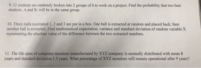 9 12 Students Are Randomly Broken Into 2 Groups Of 6 To Work On A