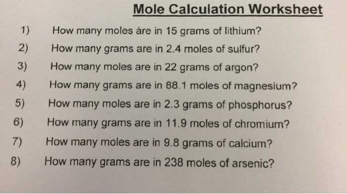 Solved Mole Calculation Worksheet 1 How Many Moles Re I