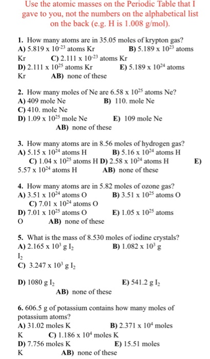 Solved use the atomic masses on the periodic table that i question use the atomic masses on the periodic table that i gave to you not the numbers on the alphabetic urtaz Images