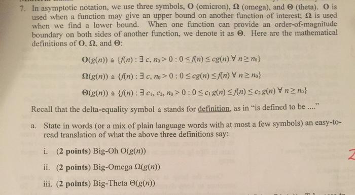 Solved In Asymptotic Notation We Use Three Symbols O O