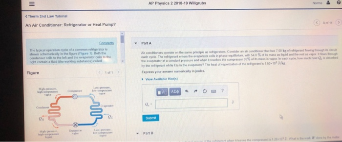 Solved: AP Physics 2 2018-19 Willgrubs C Therm 2nd Law Tut