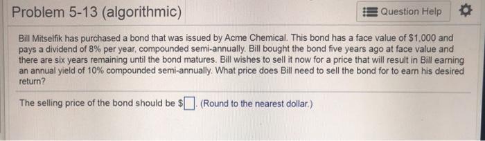 Solved: Problem 5-13 (algorithmic) Question Help Bil Mitse