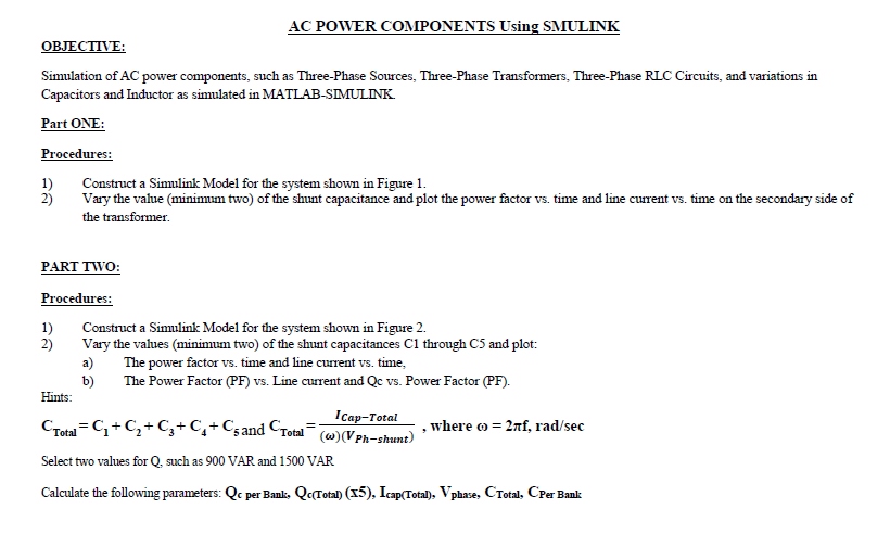 AC POWER COMPONENTS Using SMULINK OBJECTVE: Simula