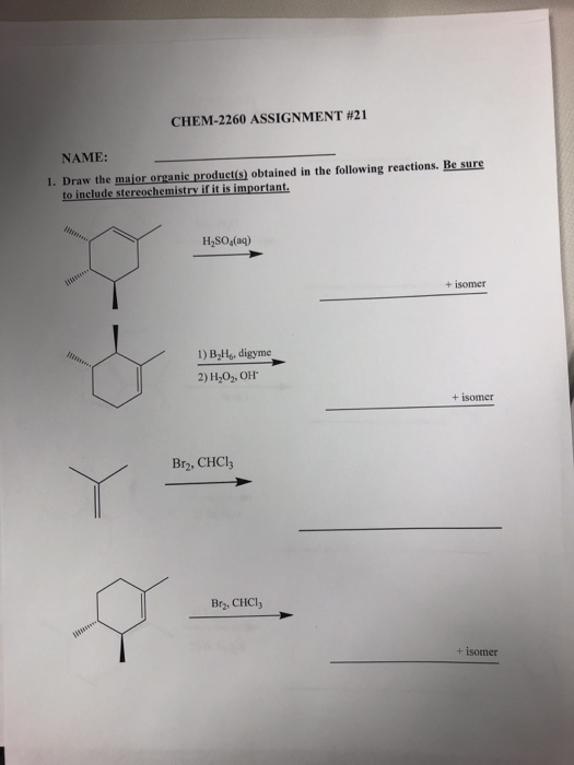 Solved chem 2260 assignment 21 name 1 draw the maior o question chem 2260 assignment 21 name 1 draw the maior organic produets obtained in the following rea ccuart Gallery