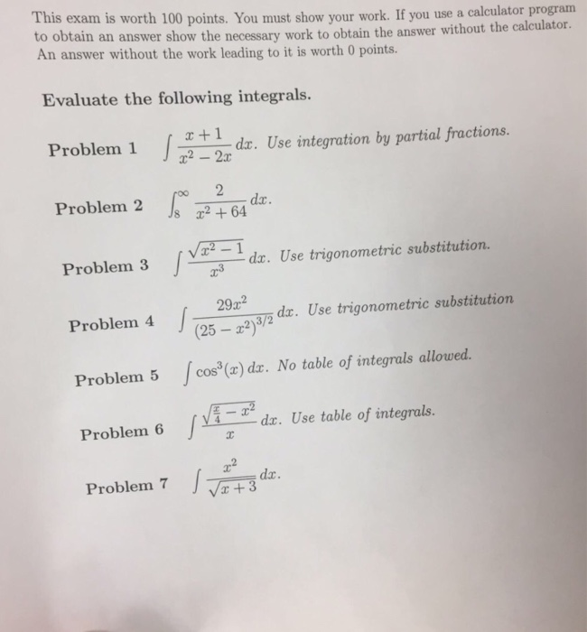 Question  This exam is worth 100 points. You must show your work. If you  use a calculator program to obtain. 6b415e6aa