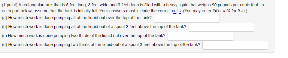 Solved: (1 Point) A Rectangular Tank That Is 5 Feet Long