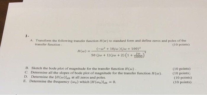 Solved A Transform The Following Transfer Function Hw