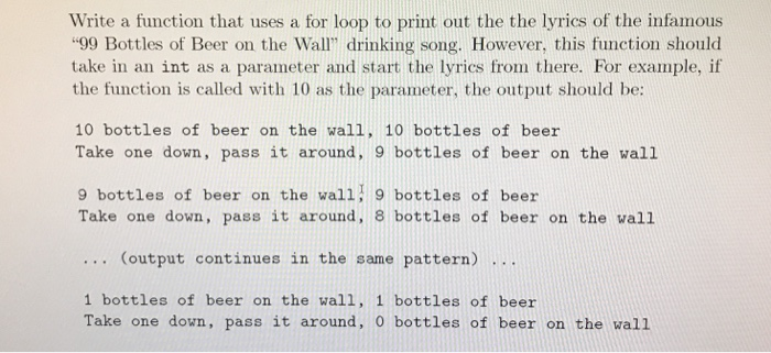 Write A Function That Uses For Loop To Print Out The Lyrics Of