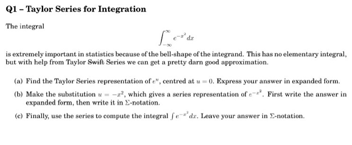 Solved Taylor Series For Integration The Integral Integra