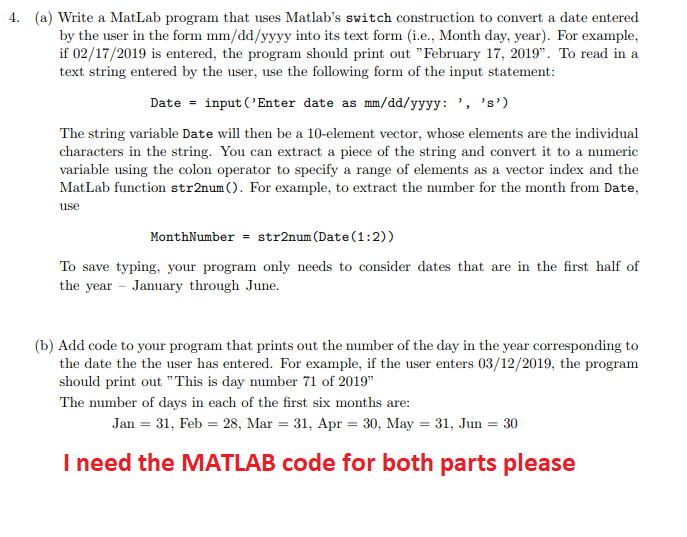 Solved: 4  (a) Write A MatLab Program That Uses Matlab's S