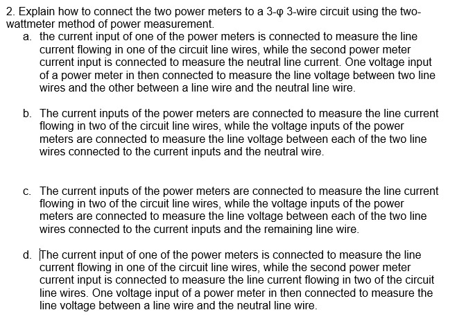 Solved: 2. Explain How To Connect The Two Power Meters To ...
