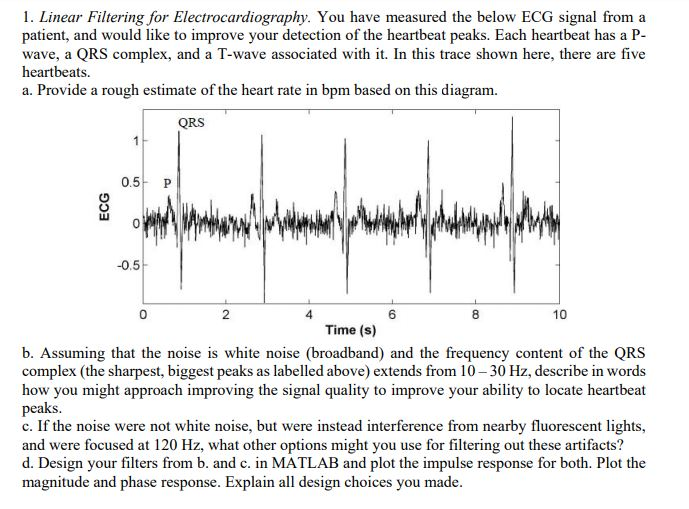 1  Linear Filtering For Electrocardiography  You H