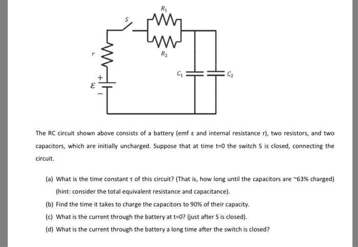 R1 C2 The Rc Circuit Shown Above Consists Of A Battery Emf ε And Internal