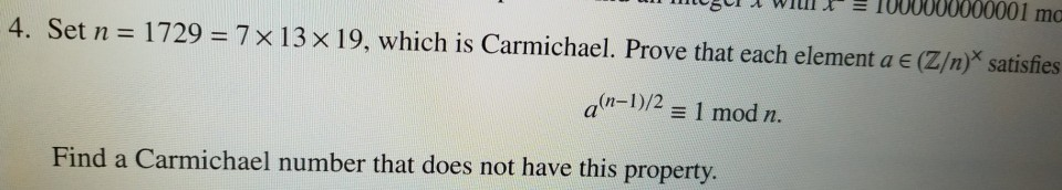 Solved: 4  Set N = 1729 = 7×13×19, Which Is Carmichael  Pr