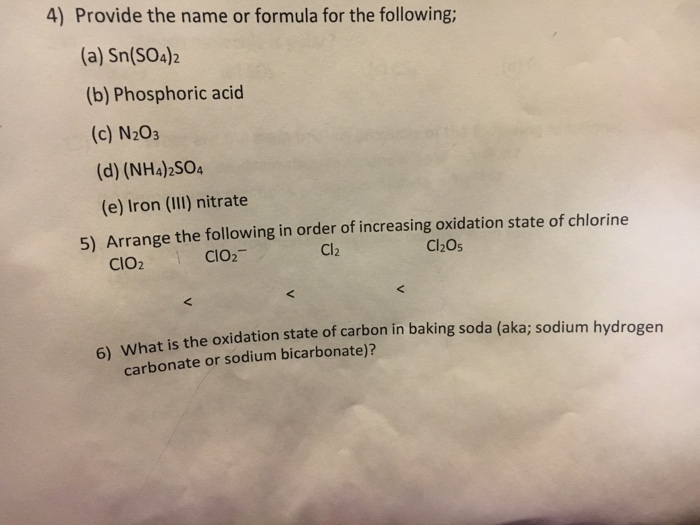 Solved: 4) Provide The Name Or Formula For The Following