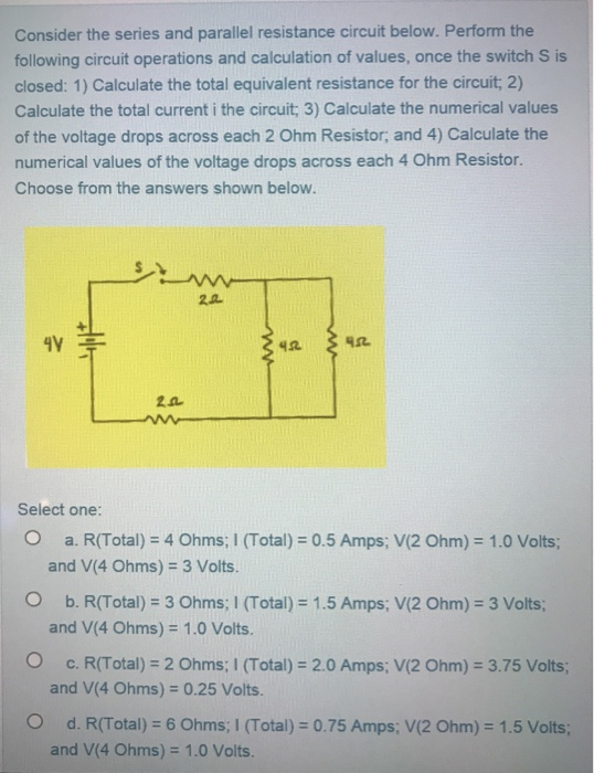Solved consider the series and parallel resistance circui consider the series and parallel resistance circuit below perform the following circuit operations and calculation ccuart Images