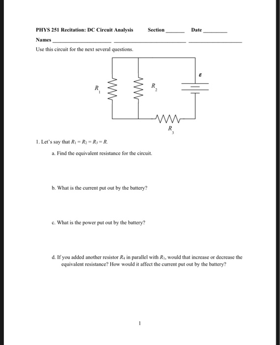 Solved: PHYS 251 Recitation: DC Circuit Analysis Names Use