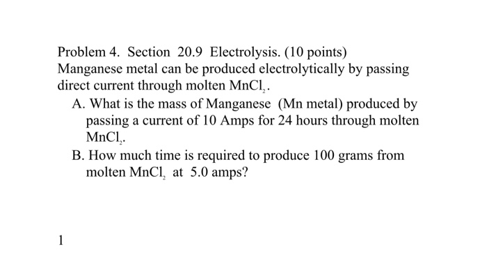 Solved: Problem 4  Section 20 9 Electrolysis  (10 Points