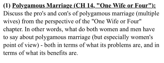 Solved: (1) Polygamous Marriage (CH 14,