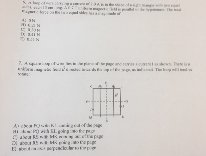 Solved: A Loop Of Wire Carrying A Current Of 2.0 A Is In T ...