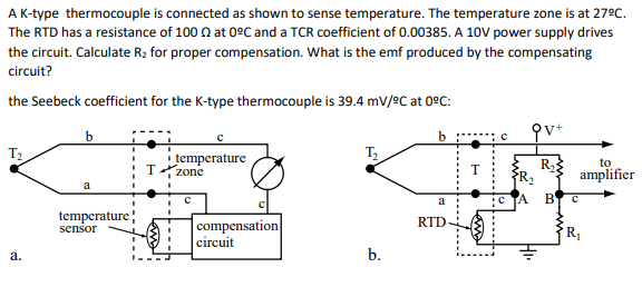 k type thermocouple circuit diagram solved a k type thermocouple is connected as shown to sen  a k type thermocouple is connected as
