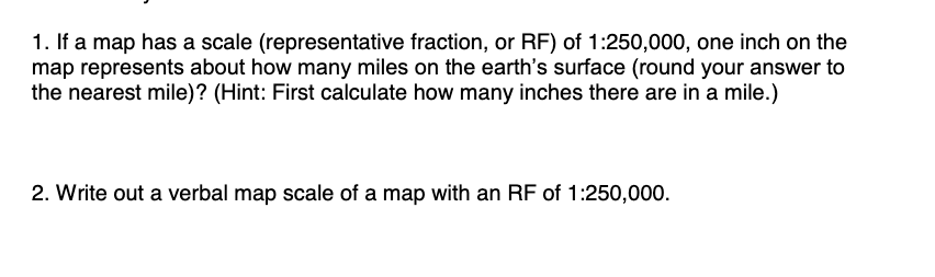 Solved: 1. If A Map Has A Scale (representative Fraction ...