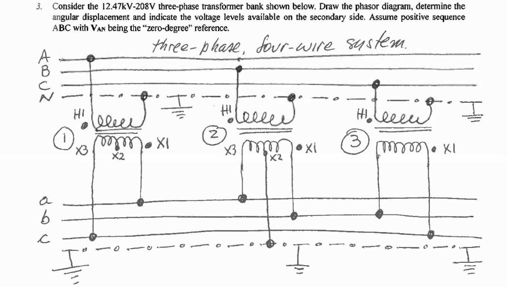 Solved: Consider The 12.47kV-208V Three-phase Transformer ... on 3 phase power metering 2 transformer, single phase transformer diagram, step up transformer diagram, 3 phase phasor diagram, 3 phase y diagram, electrical transformer diagram, 3 phase angle meter, 3 phase voltage, 3 phase wye wiring, power pole transformer diagram, 3 phase transformer formulas, 3 phase 480v distribution panel, 3 phase pad-mounted transformer, ct transformer connection diagram, current transformer diagram, 3 phase power diagram, transformer vector group diagram, 3 phase wiring schematic, auto transformer diagram, 3 phase step down transformer,