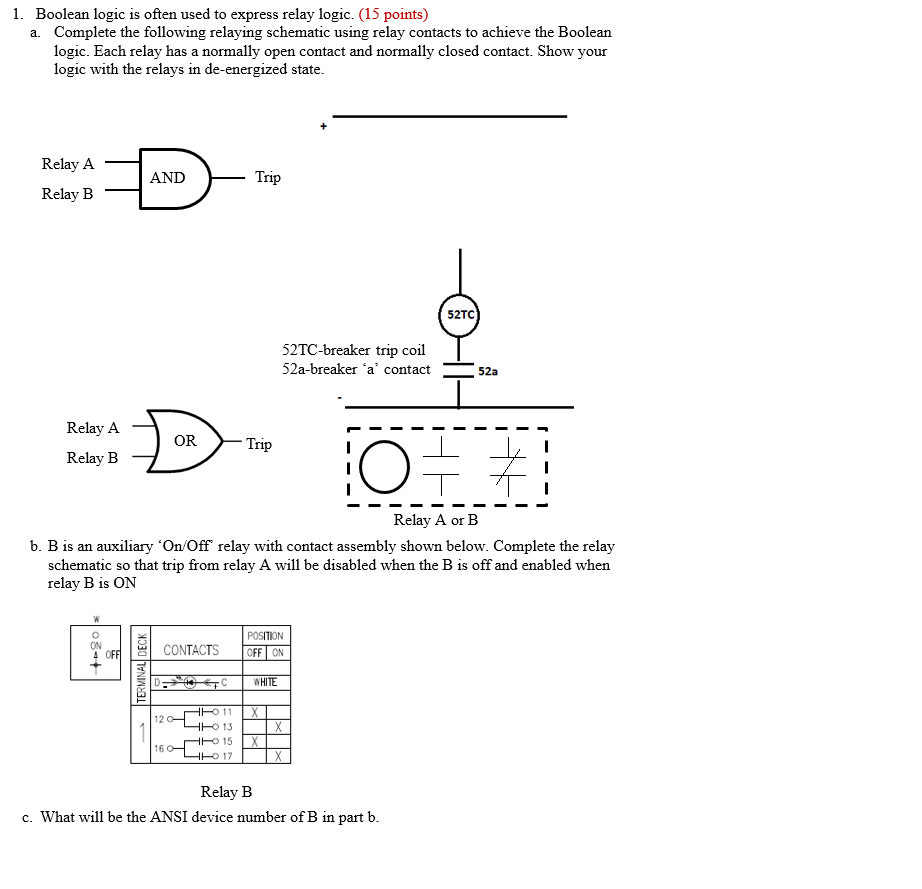 1. Boolean Logic Is Often Used To Express Relay Lo ... on