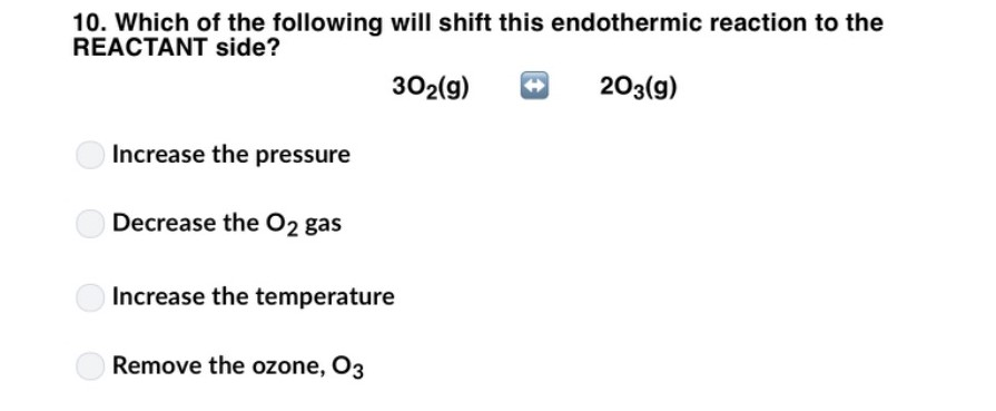 Solved: 9  Which Of The Following Will Have No Shift In Eq