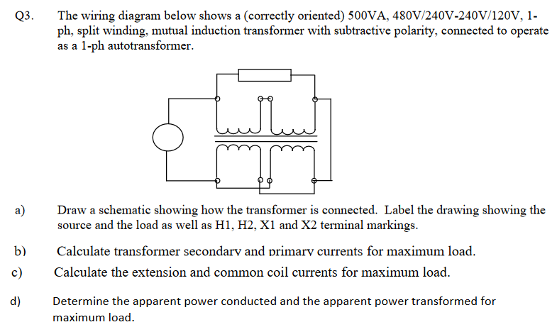 q3 the wiring diagram below shows a correctly ori
