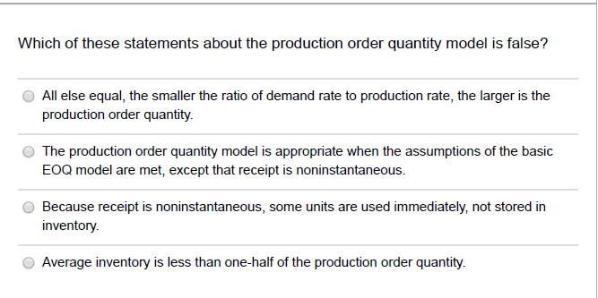 Which Of The Following Is Not One Of The Assumptions Of The Basic Eoq Model?