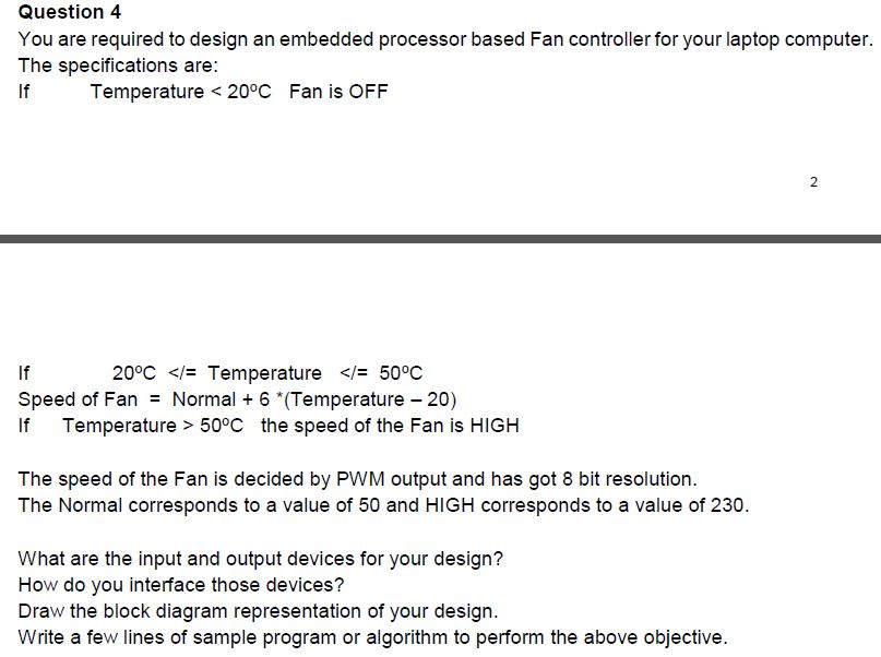 Solved: Question 4 You Are Required To Design An Embedded
