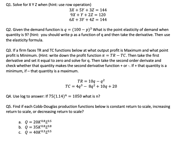Solved Q1 Solve For X Y Z When Hint Use Row Operation Chegg Com