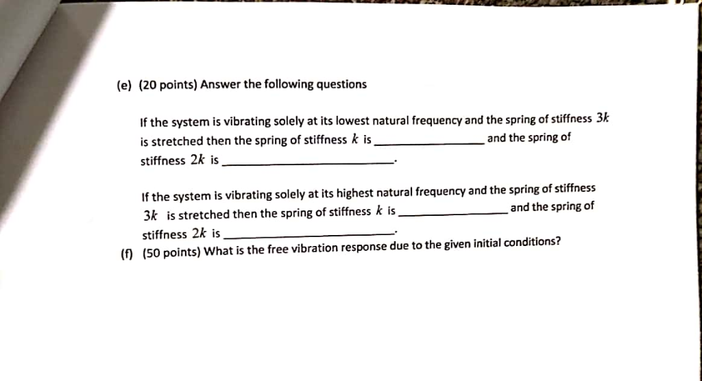 e) (20 Points) Answer The Following Questions If     | Chegg com
