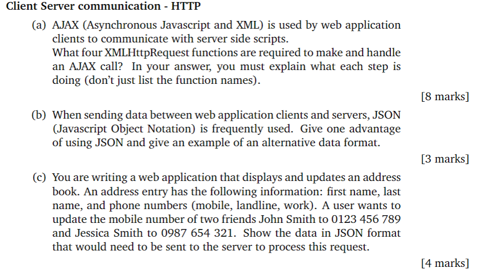 Solved: Client Server Communication - HTTP (a) AJAX (Async