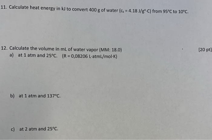 Solved 11 Calculate Heat Energy In Kj