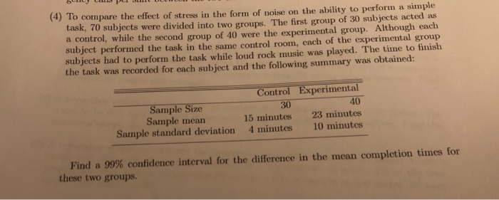 Solved: (3) A Study Was Conducted To Compare The Mean Numb