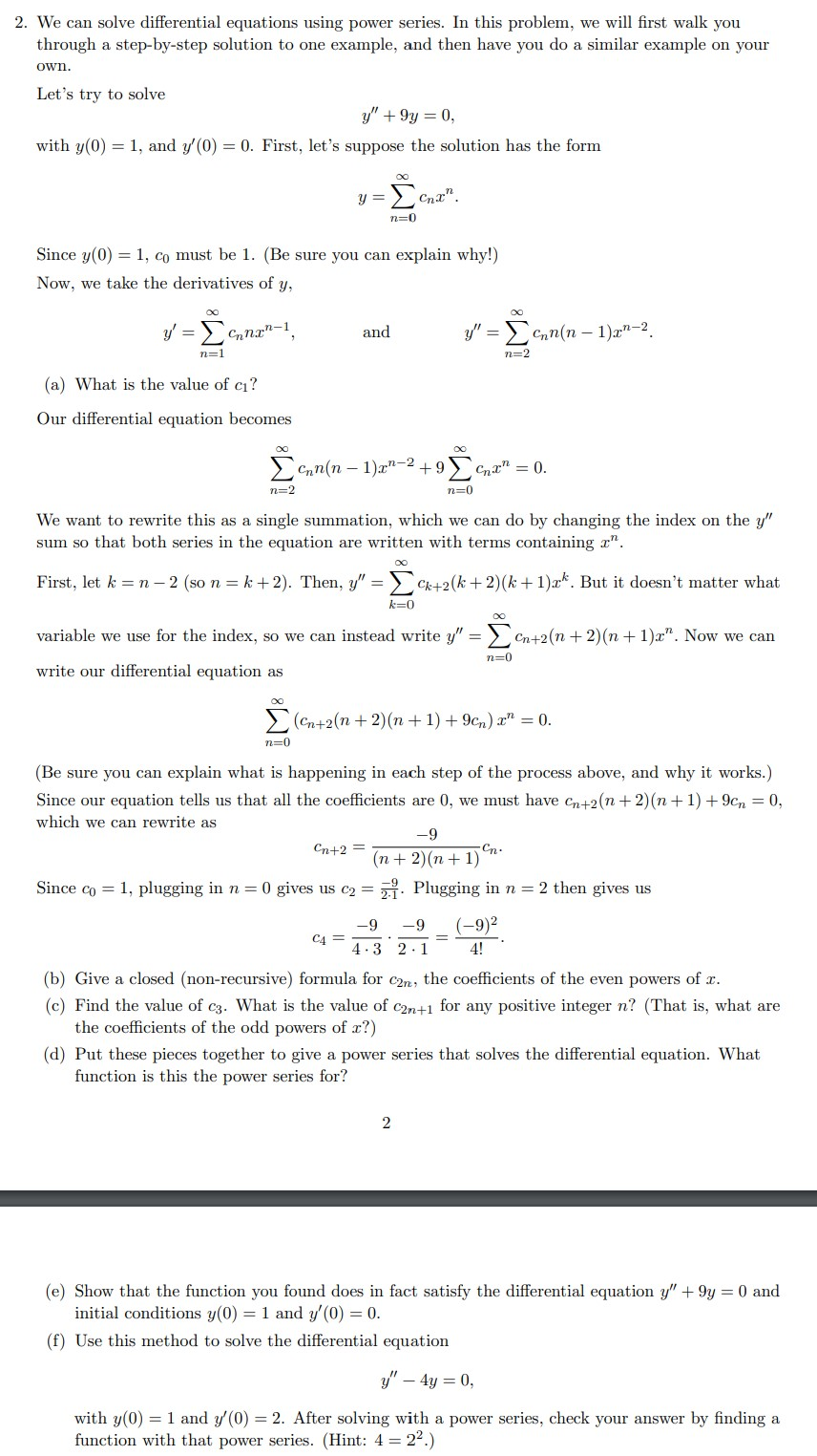 Solved: 2. We can solve differential equations using power.
