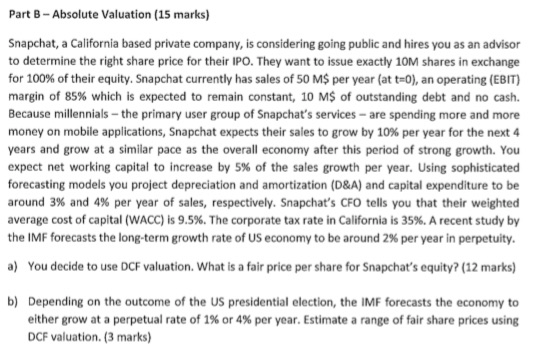 Solved: Part B - Absolute Valuation (15 Marks) Snapchat, A