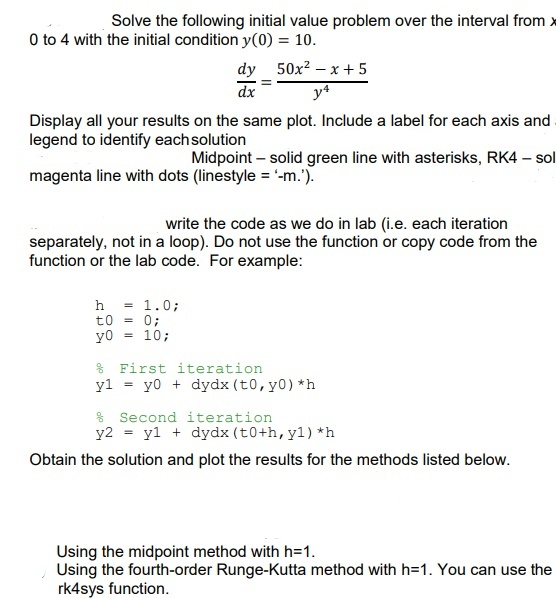 Solved Solve The Following Initial Value Problem Over The Chegg Com You should note that you don't have to run some other code. solve the following initial value