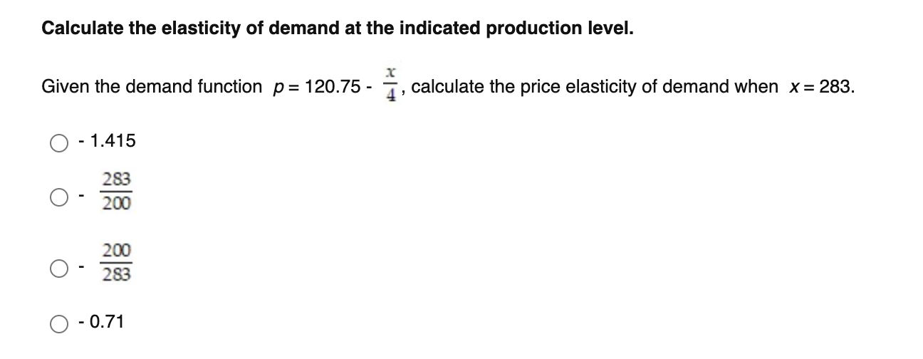 Solved Calculate The Elasticity Of Demand At The Indicate